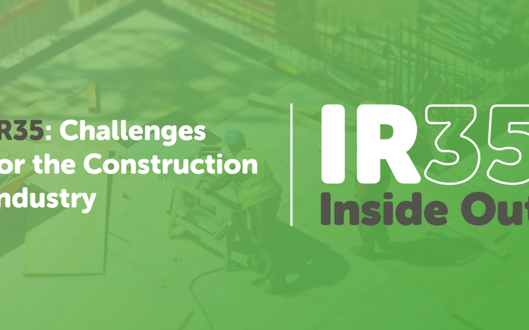 IR35: Challenges for the construction industry