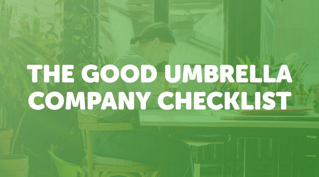 The good umbrella company checklist